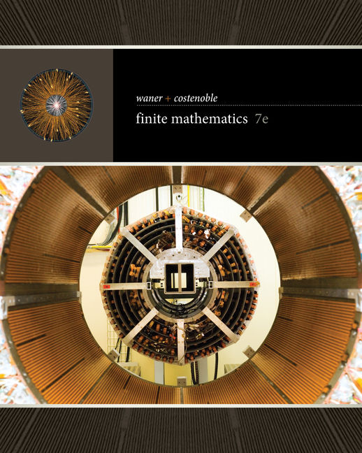 Test Bank for Finite Mathematics, 7th Edition By Stefan Waner, Steven Costenoble, ISBN-10: 1337879746, ISBN-13: 9781337879743