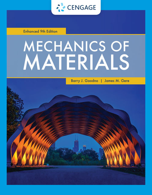 Solution Manual for Mechanics of Materials, Enhanced Edition, 9th Edition By Barry J. Goodno, James M. Gere, ISBN-10: 0357377958, ISBN-13: 978035737795