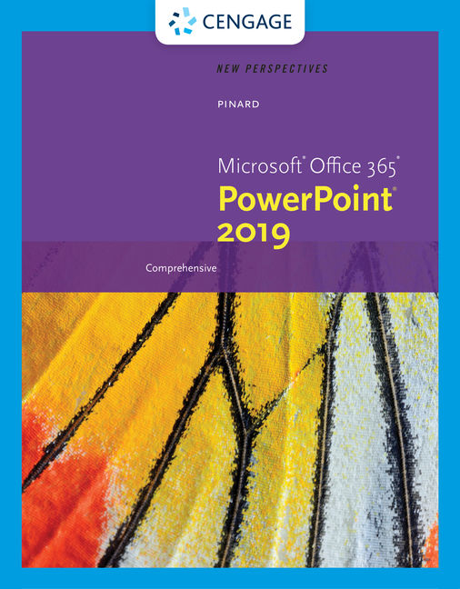 Solution Manual for New Perspectives Microsoft® Office 365 & PowerPoint 2019 Comprehensive, 1st Edition By Katherine T. Pinard, ISBN-10: 0357026209, ISBN-13: 9780357026205
