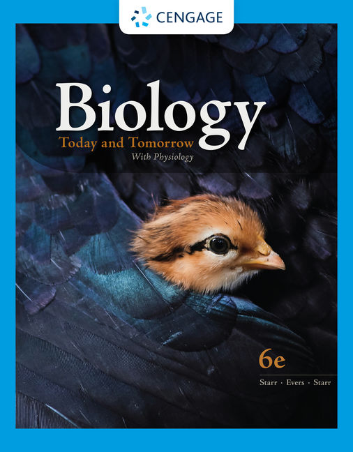 Test Bank For Biology Today and Tomorrow With Physiology, 6th Edition By Cecie Starr, Christine Evers, Lisa Starr, ISBN-10: 0357428021, ISBN-13: 9780357428023