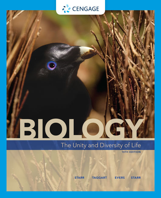 Test Bank For Biology: The Unity and Diversity of Life, 15th Edition By Cecie Starr, Ralph Taggart, Christine Evers, Lisa Starr, ISBN-10: 0357464877, ISBN-13: 9780357464878