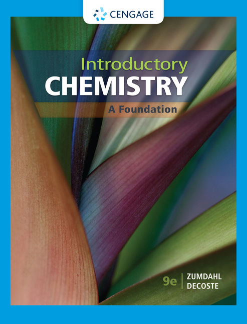 Test Bank For Introductory Chemistry: A Foundation, 9th Edition Choose a Volume By Steven S. Zumdahl , ISBN-10: 1337790990 ISBN-13: 9781337790994