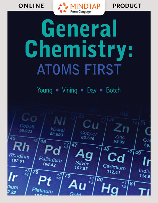 Test Bank For General Chemistry: Atoms First, 1st Edition By Susan Young, William Vining, Roberta Day, Beatrice Botch, ISBN-10: 1337621986, ISBN-13: 9781337621984