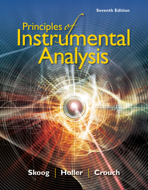 Solution Manual For Principles of Instrumental Analysis, 7th Edition By Douglas A. Skoog, F. James Holler, Stanley R. Crouch, ISBN-10: 1337670073, ISBN-13: 9781337670074