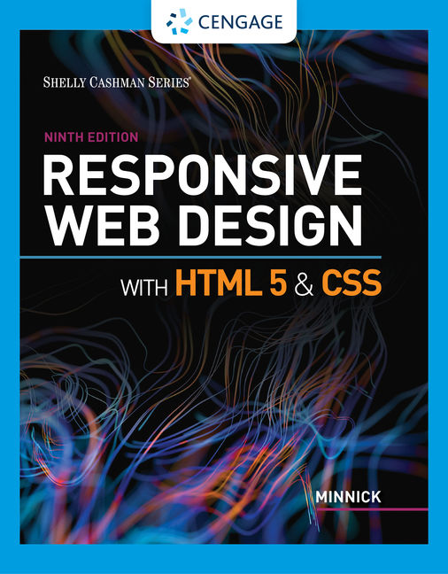 Solution Manual For Responsive Web Design with HTML 5 & CSS, 9th Edition By Jessica Minnick, ISBN-10: 0357423852, ISBN-13: 9780357423851