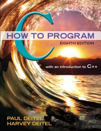 Solution Manual for C How to Program, 8th Edition, Paul J. Deitel, Harvey Deitel, ISBN-10: 0134227026, ISBN-13: 9780134227023, ISBN-10: 0133976890, ISBN-13: 9780133976892