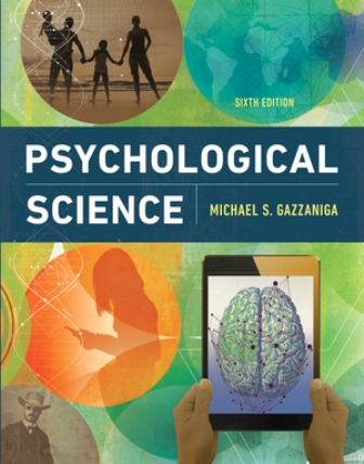 Test Bank for Psychological Science, 6th Edition, Michael Gazzaniga, ISBN: 9780393640342